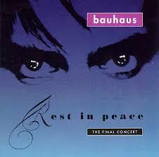 bauhaus rest in peace