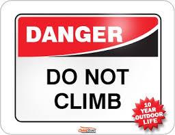 do not climb sign