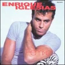 Enrique Iglesias - Re-mixes