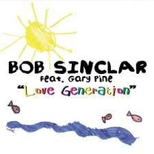 love generation bob sinclar