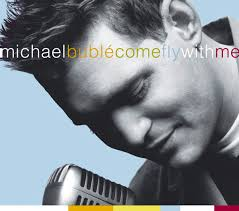 buble come fly with me