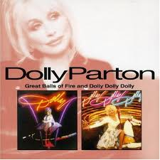 Dolly Parton - Great Balls Of Fire / Dolly, Dolly, Dolly