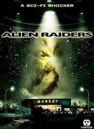 alien raiders the movie