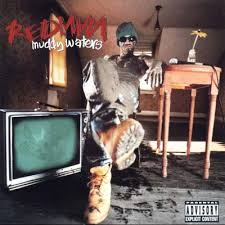 Redman - Muddy Waters
