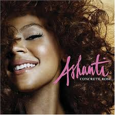 Ashanti - Concrete Rose