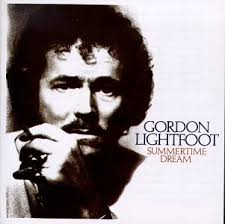 Gordon Lightfoot - Summertime Dream