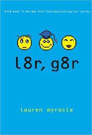 l8r g8r by lauren myracle