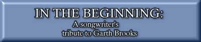 Various Artists - In The Beginning - A Songwriter's Tribute To Garth Brooks