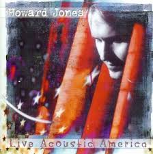 Howard Jones - Live Acoustic America