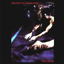 Siouxie And The Banshees - The Scream
