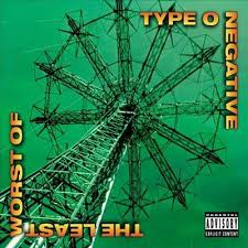 Type O Negative - The Least Worst Of