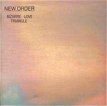 New Order - Bizarre Love Triangle - EP
