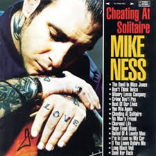 Mike Ness - Cheating At Solitare