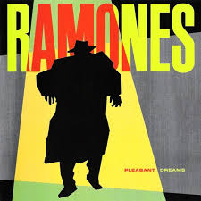 pleasant dreams ramones