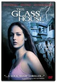 glass house the movie