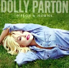Dolly Parton - Halos & Horns