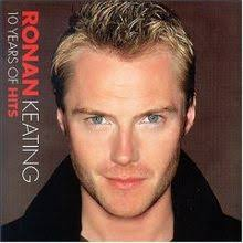 Ronan Keating - 10 Years Of Hits
