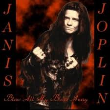 Janis Joplin - Blow My Blues Away: The Early Years 1962-63