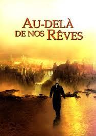 FILM Au-delà de nos rêves
