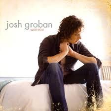 josh groban with you