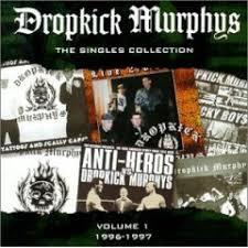 dropkick murphys singles collection