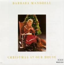Barbara Mandrell - Christmas At Our House