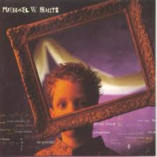 Michael W. Smith - Big Picture