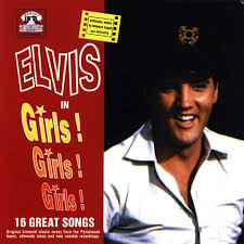 elvis girls girls girls
