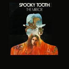 spooky tooth the mirror