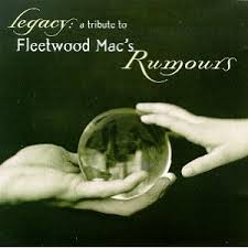 Various Artists - Legacy: A Tribute To Fleetwood Mac's Rumours