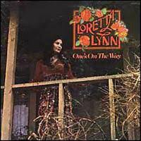 Loretta Lynn - Ones On The Way