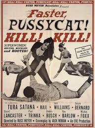faster pussycat kill