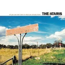 Ataris - All I Can Ever Learn Is What You Already Know