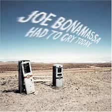 joe bonamassa had to cry today