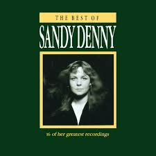 Sandy Denny - The Best Of Sandy Denny