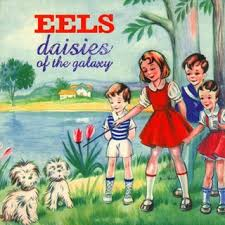 Eels - Tiger In My Tank