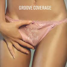 Groove Coverage - God Is A Girl - EP