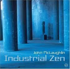 john mclaughlin industrial zen