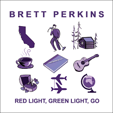 Brett Perkins - Red Light, Green Light, Go