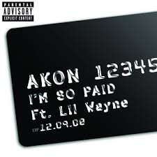 akon im so paid feat lil wayne