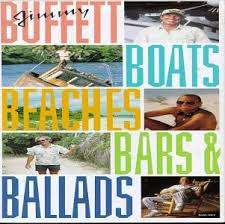 Jimmy Buffett - Boats, Beaches, Bars And Ballads: Bars