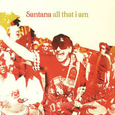 all that i am santana
