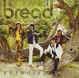 Bread - Retrospective [Disc 1]