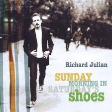 Richard Julian - Sunday Morning In Saturday's Shoes