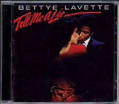 bettye lavette tell me a lie