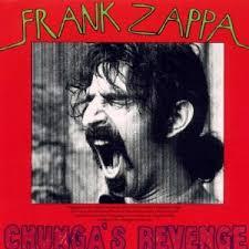 Frank Zappa - Chungas Revenge