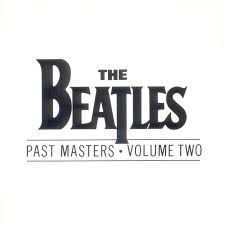 Beatles - Past Masters Volume Two