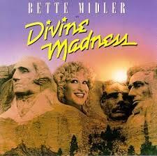bette midler divine madness