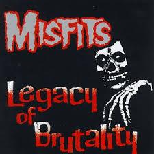 legacy of brutality misfits