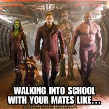 Guardians Of The Galaxy Memes - back to school memes